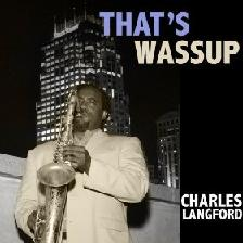 Charles Langford - That's Wassup