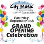 City Music Leominster'sAll NEWSales ~ Ensemble ~ Lesson Studios